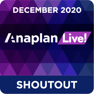 Anaplan Live! Shoutout - Dec20
